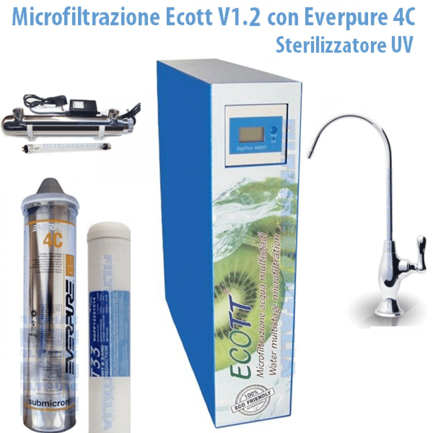 MICROFILTRAZIONE ACQUA ECOTT V1.2 CON FILTRO EVERPURE 4C E STERILIZZATORE UV